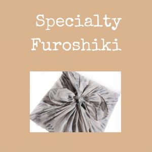 Specialty Furoshiki
